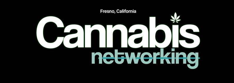 fresno cannabis networking